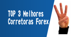 TOP 3 Melhores Corretoras Forex