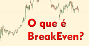 Forex, o que é Break Even?