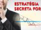 ESTRATÉGIA SECRETA FOREX REVELADA Opere Como Um Profissional