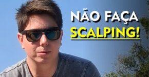 O que você precisa saber sobre Scalping